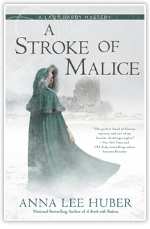 A Stroke of Malice - By Anna Lee Huber